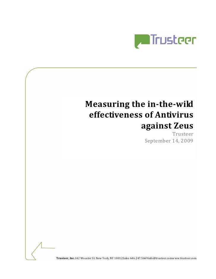 Measuring the in-the-wild                     effectiveness of Antivirus                                  against Zeus    ...