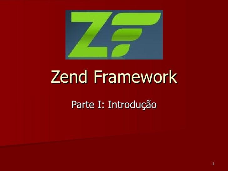 Zend Framework Parte I: Introdução