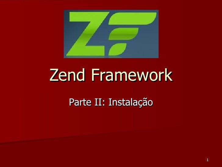 Zend Framework Parte II: Instalação