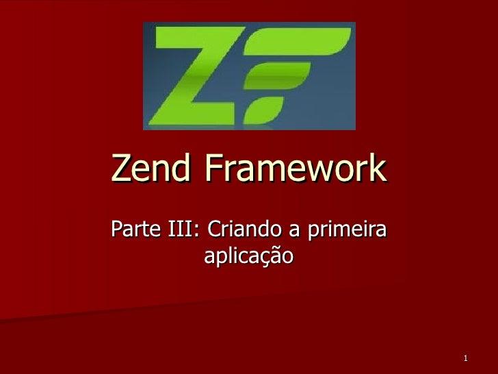 Zend Framework Parte III: Criando a primeira aplicação