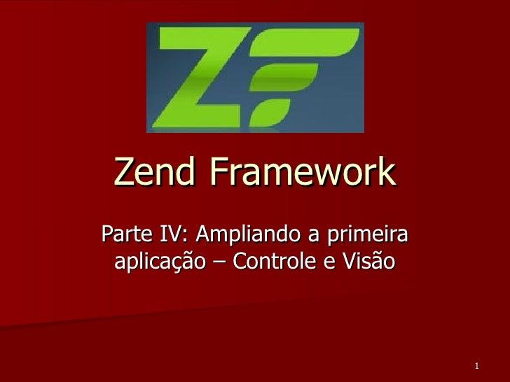 Zend Framework Parte IV: Ampliando a primeira aplicação – Controle e Visão