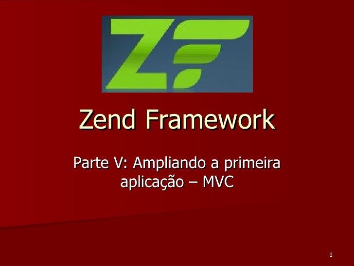 Zend Framework Parte V: Ampliando a primeira aplicação – MVC
