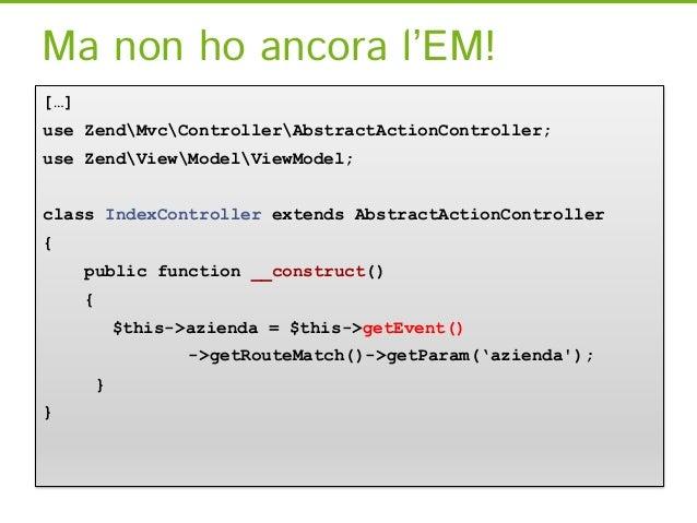 Agisco sul setter[…]use ZendMvcControllerAbstractActionController;use ZendViewModelViewModel;class IdraulicoController ext...