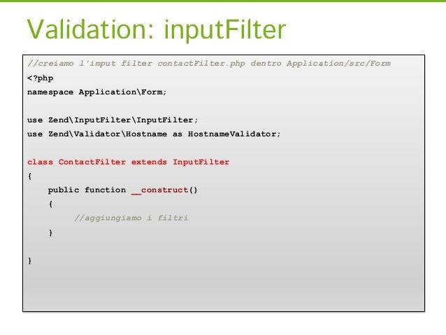 Controller: Usando la formnamespace ApplicationController;use ZendMvcControllerAbstractActionController;use ApplicationFor...