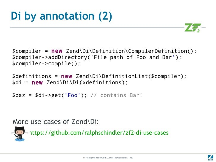 Di by annotation (2)$compiler = new ZendDiDefinitionCompilerDefinition();$compiler->addDirectory(File path of Foo and Bar)...