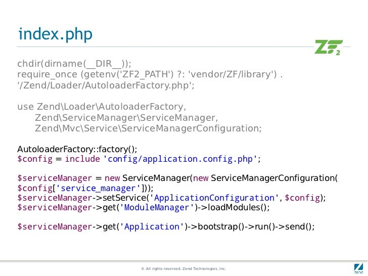 index.phpchdir(dirname(__DIR__));require_once (getenv(ZF2_PATH) ?: vendor/ZF/library) ./Zend/Loader/AutoloaderFactory.php;...