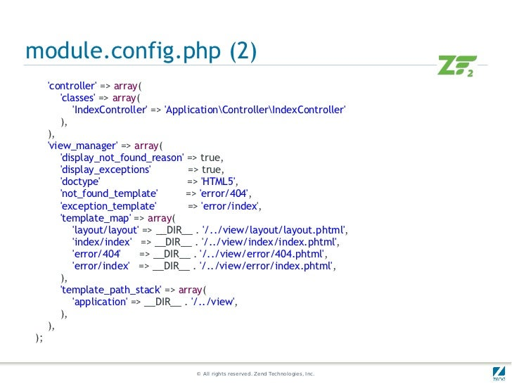 module.config.php (2)     controller => array(        classes => array(            IndexController => ApplicationControlle...