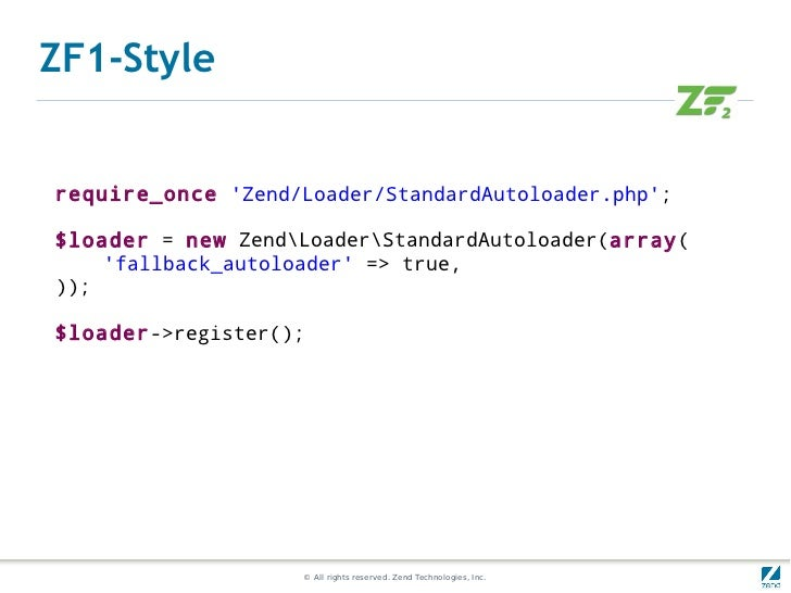 ZF1-Stylerequire_once Zend/Loader/StandardAutoloader.php;$loader = new ZendLoaderStandardAutoloader(array(    fallback_aut...