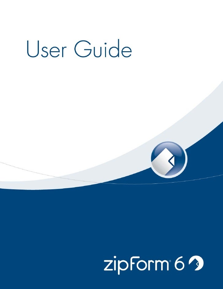 zipForm® 6 User Guide                   Table of ContentsWelcome……………………………………………………………………………………………………                    ...