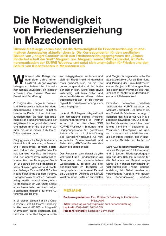 Die Notwendigkeit von Friedenserziehung in Mazedonien Obwohl die Kriege vorbei sind, ist die Notwendigkeit für Friedenserz...