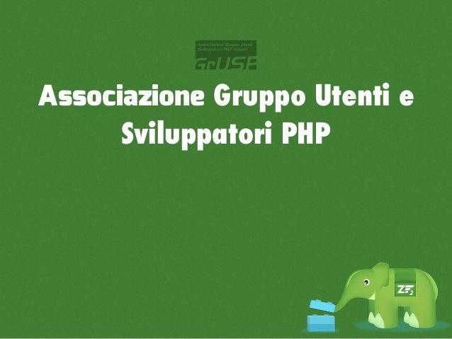 Associazione Gruppo Utenti e      Sviluppatori PHP      PHP day / JS day           Libri            PUG
