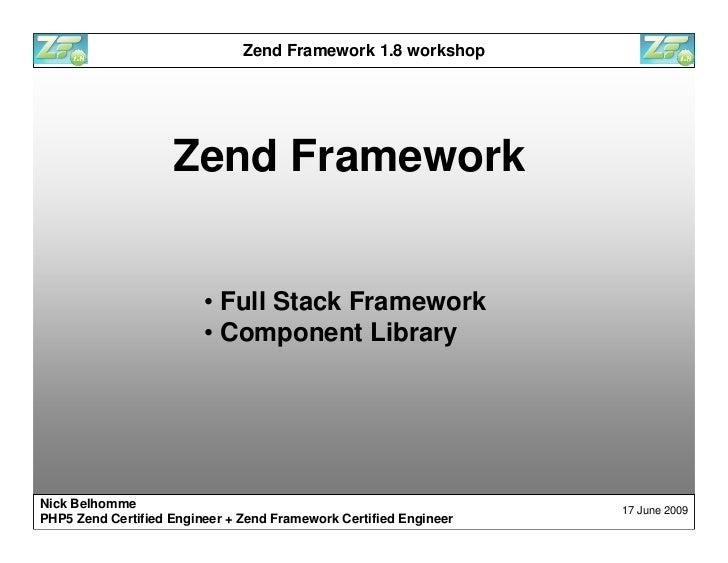 Zend Framework 1.8 workshop Slide 3