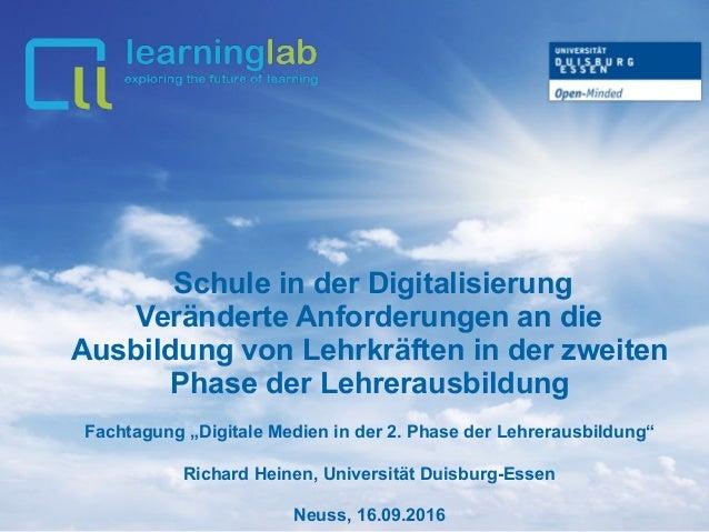 Schule in der Digitalisierung Veränderte Anforderungen an die Ausbildung von Lehrkräften in der zweiten Phase der Lehrerau...