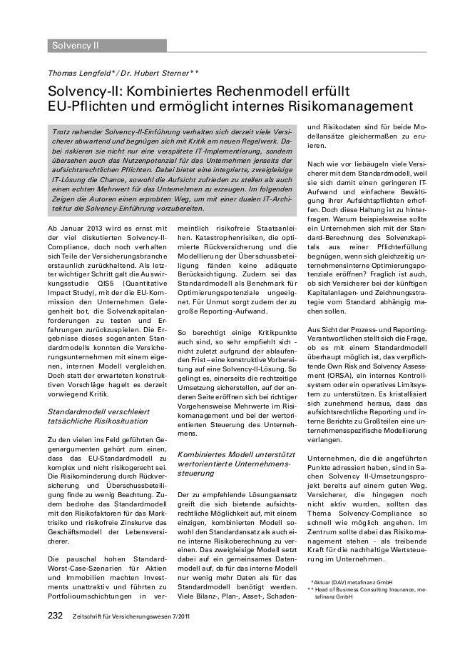Solvency IIThomas Lengfeld*/ Dr. Hubert Sterner**Solvency-II: Kombiniertes Rechenmodell erfülltEU-Pflichten und ermöglicht...