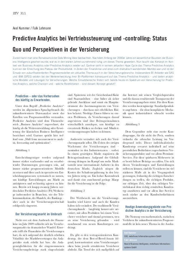 ZfV 311Axel Kummer / Falk LehmannPredictive Analytics bei Vertriebssteuerung und -controlling: StatusQuo und Perspektiven ...