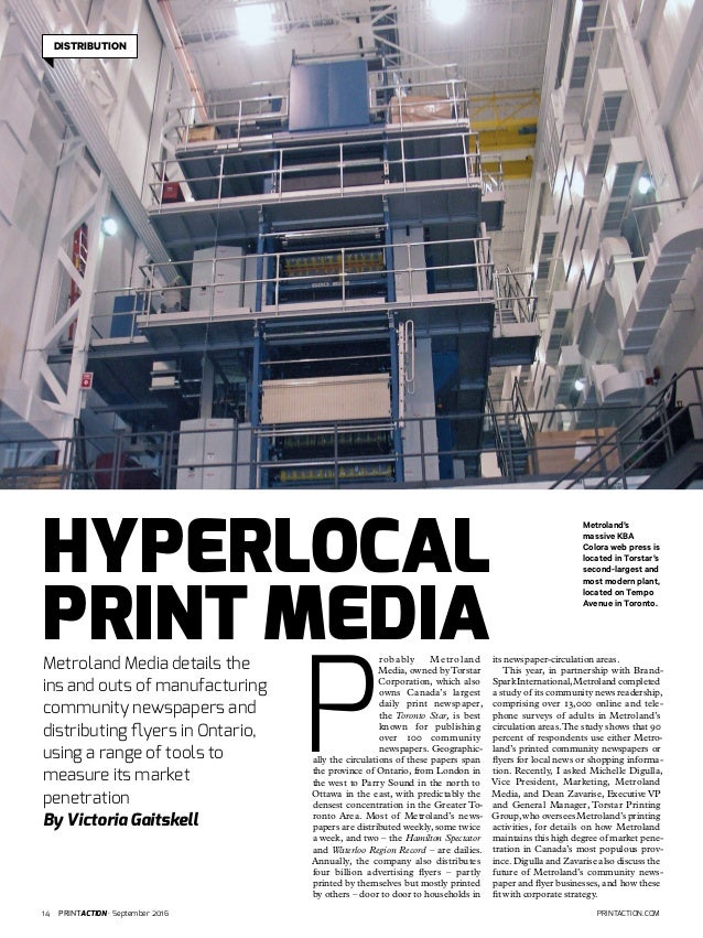 14 PRINTACTION · September 2016 PRINTACTION.COM Metroland Media details the ins and outs of manufacturing community newspa...