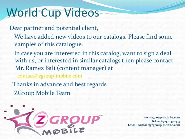World Cup Videos Dear partner and potential client, We have added new videos to our catalogs. Please find some samples of ...