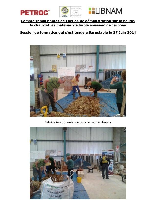 Compte-rendu photos de l'action de démonstration sur la bauge, la chaux et les matériaux à faible émission de carbone Sess...