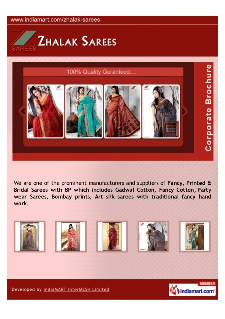 We are one of the prominent manufacturers and suppliers of Fancy, Printed &Bridal Sarees with BP which includes Gadwal Cot...