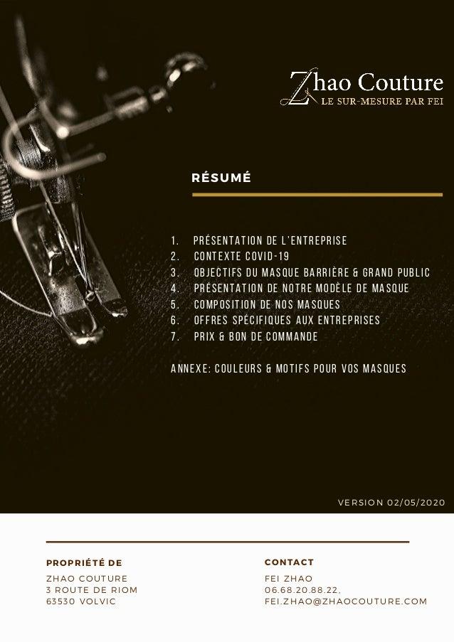 1. PRÉSENTATION DE L'ENTREPRISE 2. CONTEXTE COVID-19 3. OBJECTIFS DU MASQUE BARRIÈRE & GRAND PUBLIC 4. PRÉSENT...