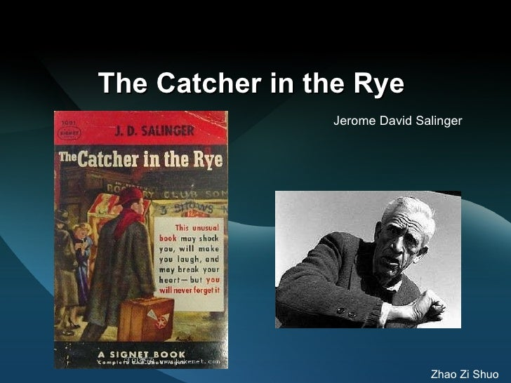 The Catcher in the Rye   Jerome David Salinger   Zhao Zi Shuo