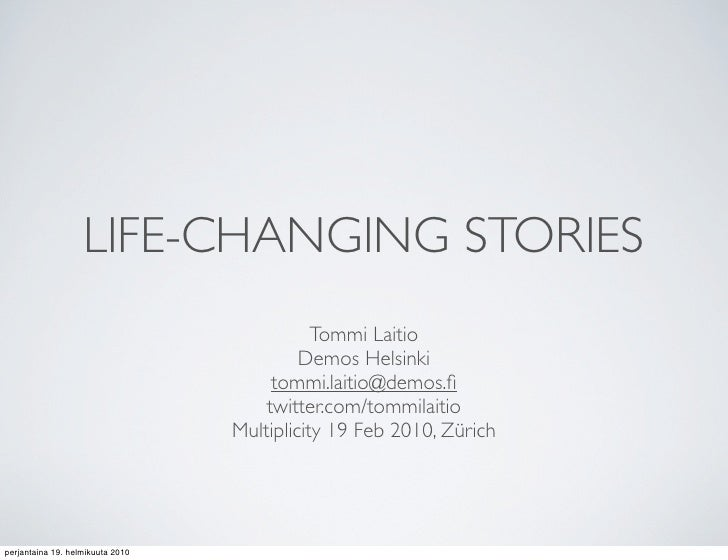 LIFE-CHANGING STORIES                                              Tommi Laitio                                           ...
