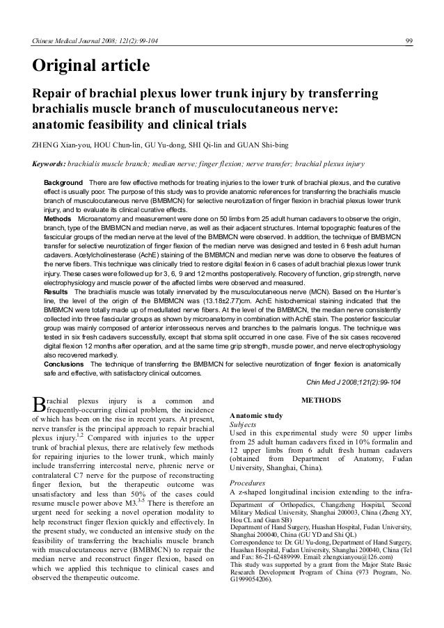 Chinese Medical Journal 2008; 121(2):99-104 99 Original article Repair of brachial plexus lower trunk injury by transferri...