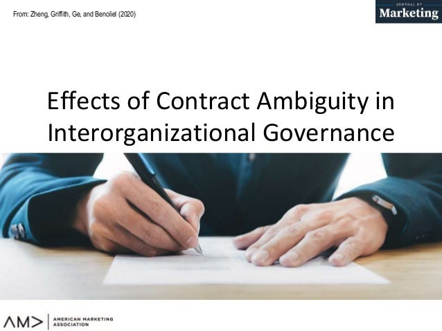 From: Effects of Contract Ambiguity in Interorganizational Governance Zheng, Griffith, Ge, and Benoliel (2020)