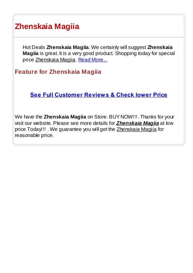 Zhenskaia Magiia Hot Deals Zhenskaia Magiia. We certainly will suggest Zhenskaia Magiia is great. It is a very good produc...