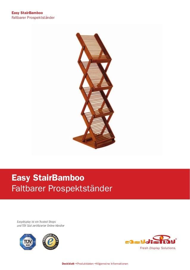 Easydisplay ist ein Trusted Shops und TÜV Süd zertifizierter Online-Händler Easy StairBamboo Faltbarer Prospektständer Dec...