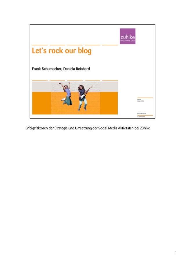 Erfolgsfaktoren der Strategie und Umsetzung der Social Media Aktivitäten bei Zühlke 1