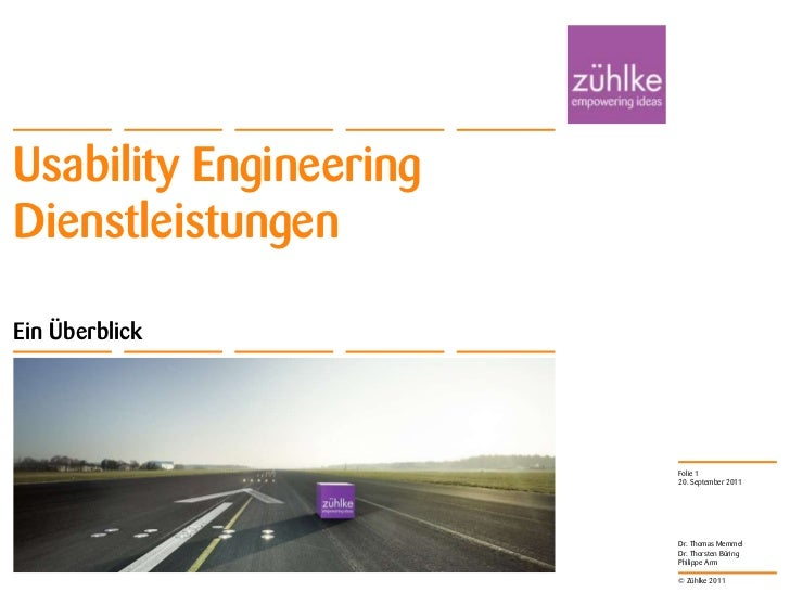 Usability EngineeringDienstleistungenEin Überblick                        Folie 1                        20. September 201...