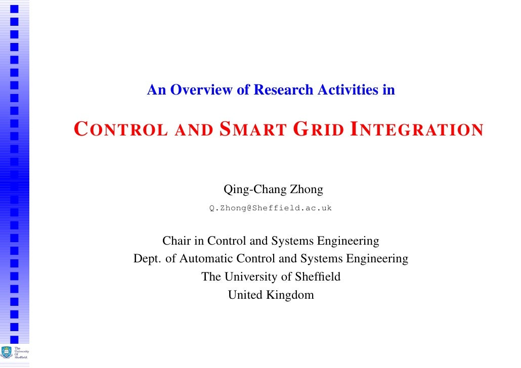 An Overview of Research Activities inC ONTROL AND S MART G RID I NTEGRATION                     Qing-Chang Zhong          ...
