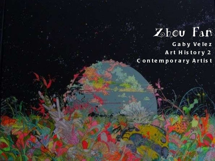 Gaby Velez Art History 2 Contemporary Artist