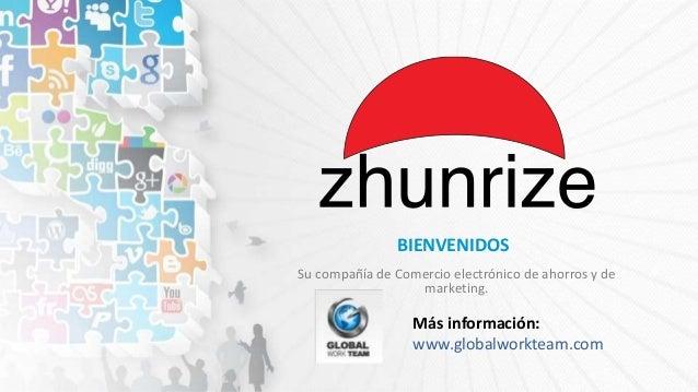 Su compañía de Comercio electrónico de ahorros y de marketing. BIENVENIDOS Más información: www.globalworkteam.com