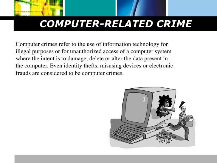 the rise of computer related crime Related terms: internet security definitions the us department of justice (doj), in its manual on computer crime, defines such crime as any violations of.