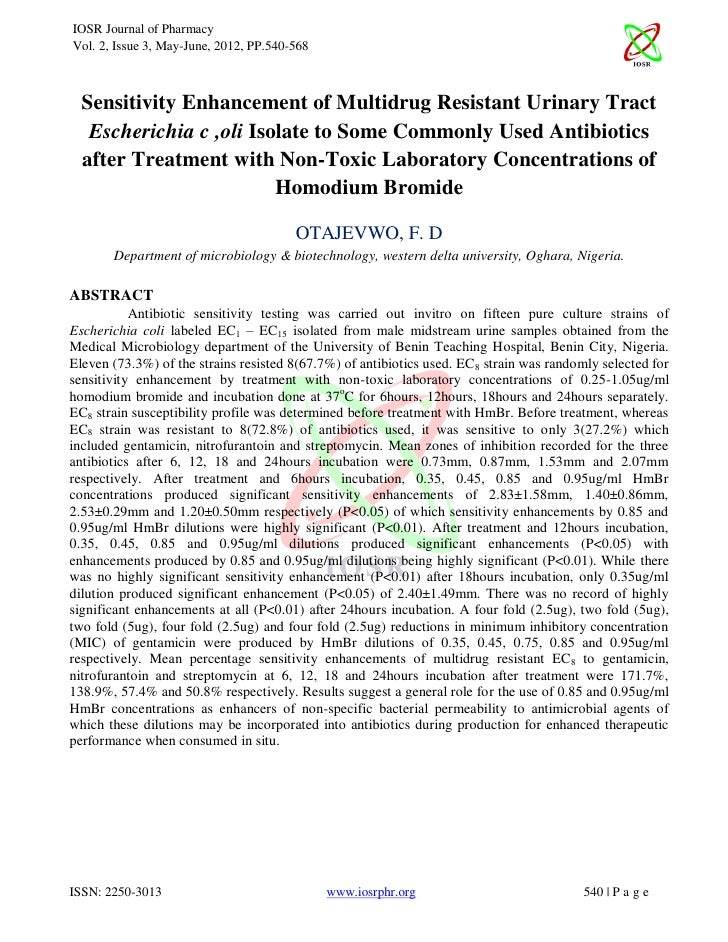 IOSR Journal of PharmacyVol. 2, Issue 3, May-June, 2012, PP.540-568  Sensitivity Enhancement of Multidrug Resistant Urinar...