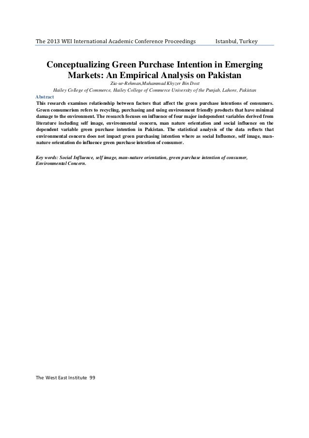 The 2013 WEI International Academic Conference Proceedings  Istanbul, Turkey  Conceptualizing Green Purchase Intention in ...