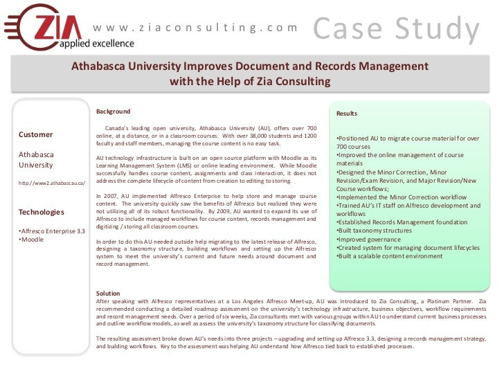 Case Study<br />www.ziaconsulting.com<br />Athabasca University Improves Document and Records Management <br />with the He...