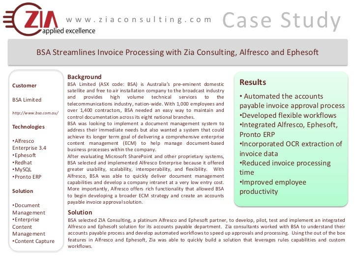 Case Study<br />www.ziaconsulting.com<br />BSA Streamlines Invoice Processing with Zia Consulting, Alfresco and Ephesoft<b...