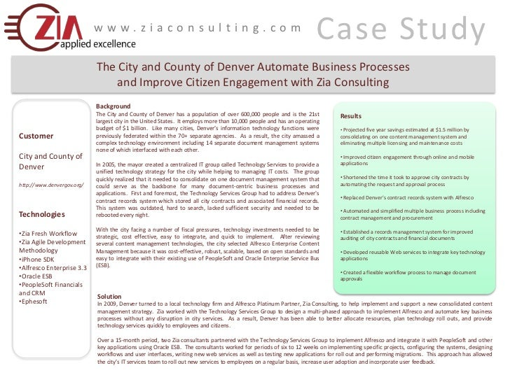 Case Study<br />www.ziaconsulting.com<br />The City and County of Denver Automate Business Processes <br />and Improve Cit...