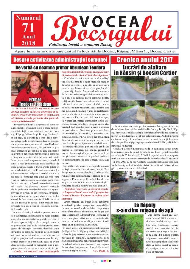 CMYK Bocsigului VOCEA Publicația locală a comunei Bocsig Numărul 71Anul 2018 Apare lunar şi se distribuie gratuit în local...