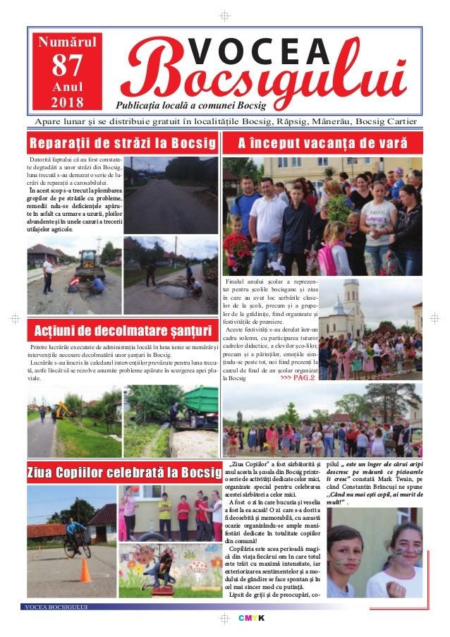 CMYK Bocsigului VOCEA Publicația locală a comunei Bocsig Numărul 87Anul 2018 Apare lunar şi se distribuie gratuit în local...