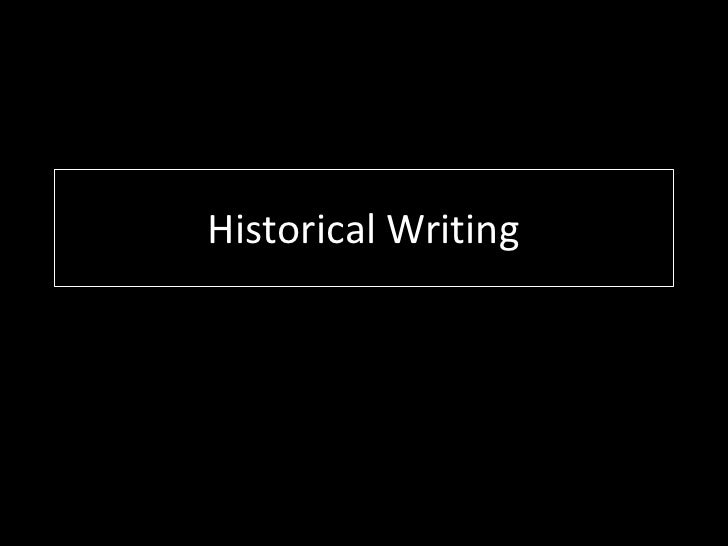 Historical Writing<br />