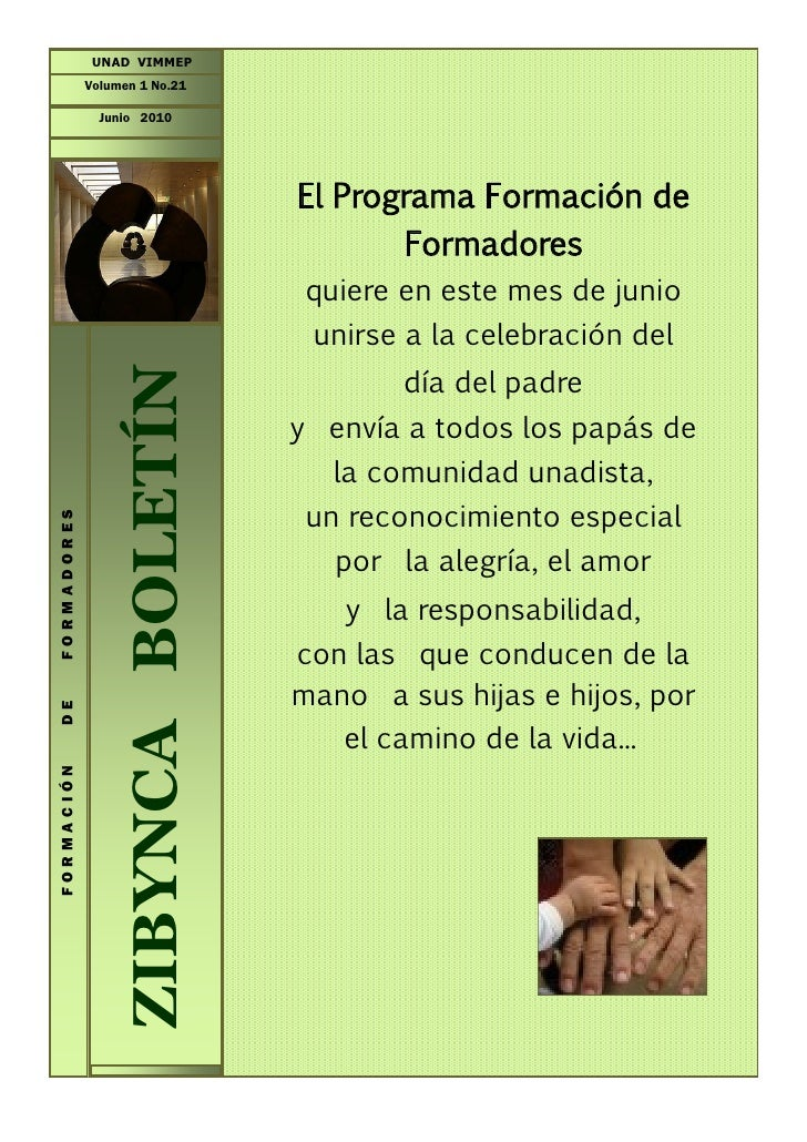 UNAD VIMMEP              Volumen 1 No.21                 Junio 2010                                         El Programa Fo...