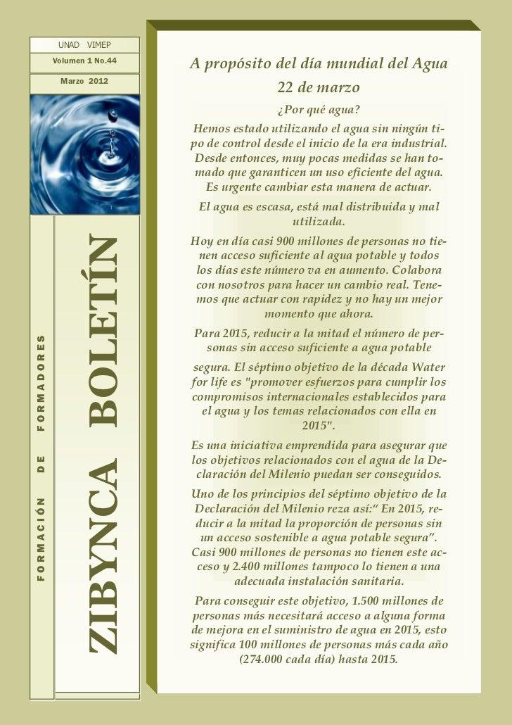 UNAD VIMEP             Volumen 1 No.44                                     A propósito del día mundial del Agua           ...