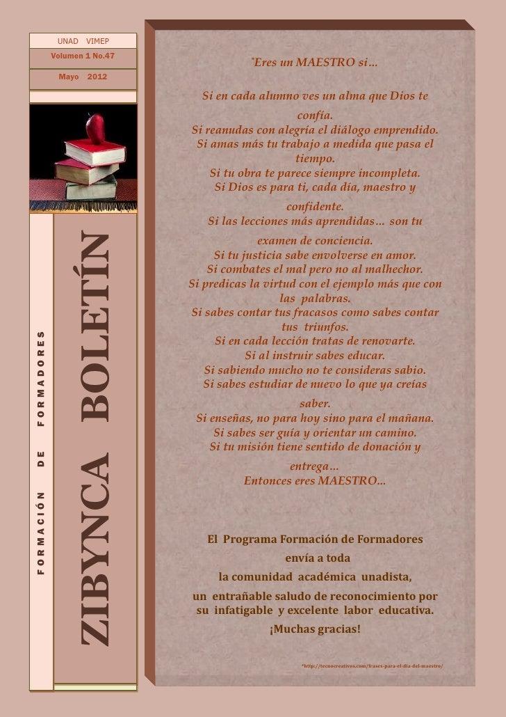 UNAD VIMEP             Volumen 1 No.47                                               *Eres   un MAESTRO si…              M...