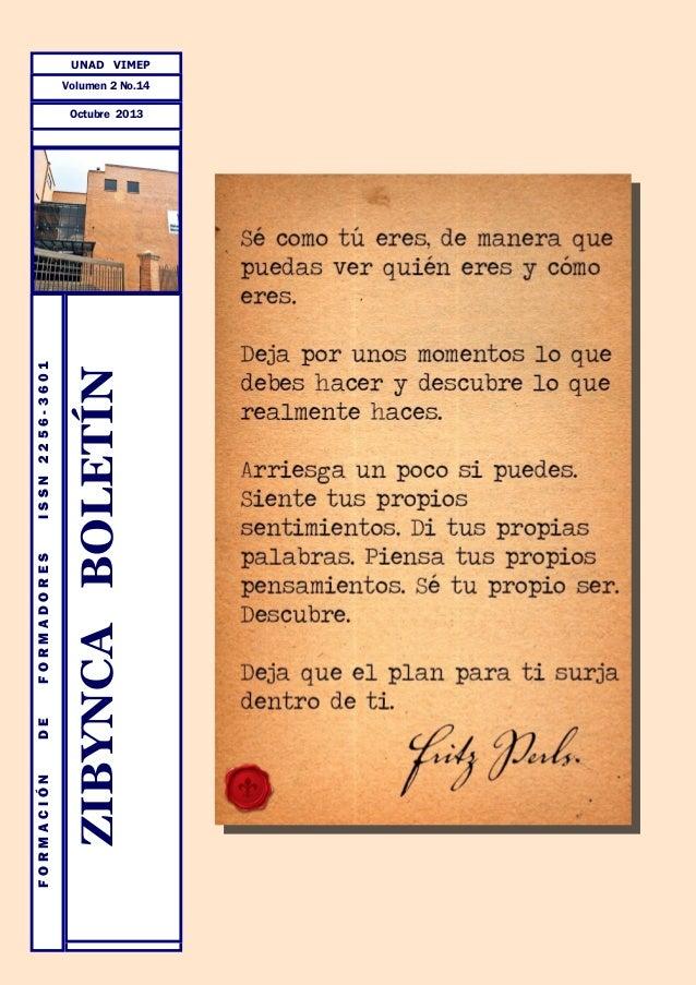 DE  FORMADORES  ISSN 2256-3601  ZIBYNCA BOLETÍN  FORMACIÓN UNAD VIMEP  Volumen 2 No.14 Octubre 2013