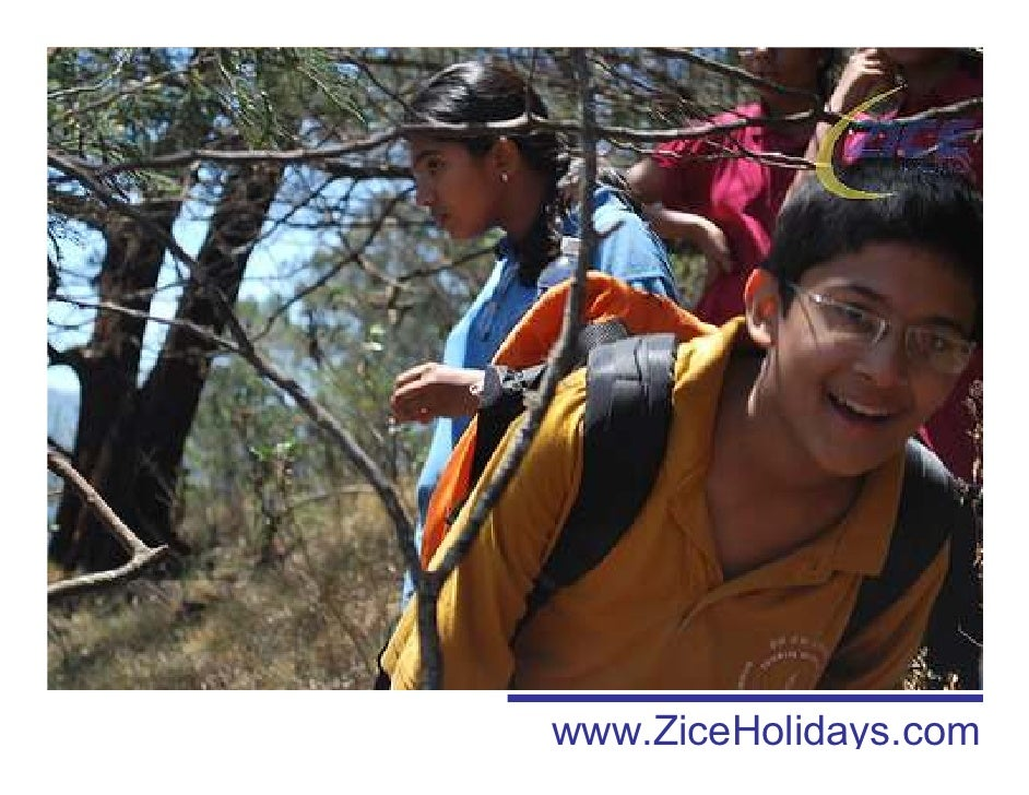 Copyright Protected 2009 www.ZiceHolidays.com         www.ziceholidays.com
