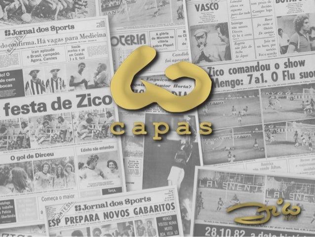 Zico 60 Capas